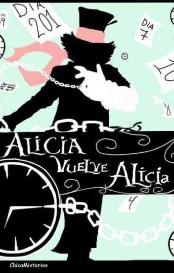 Alicia, vuelve Alicia.  (Tarrant y Alicia)