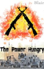 The Power Hungry (Mad Max: Fury Road Fanfiction) by Blairkitten