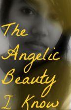 The Angelic Beauty I know by XxBasjexX