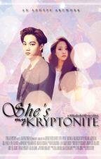 She's My Kryptonite by colormeJin