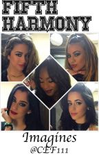 Fifth Harmony Imagines by cef111