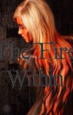The Fire Within (Book 1 of Dragonfire series) by Alexxxaa1