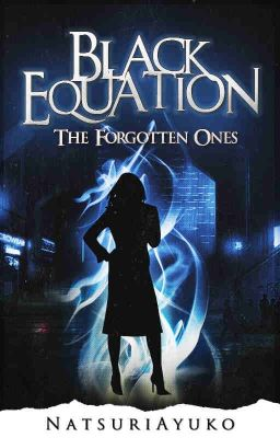 Black Equation - The Forgotten Ones (to be published)