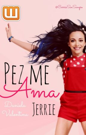 Pez me Ama » JERRIE. by CarrieSinSangre