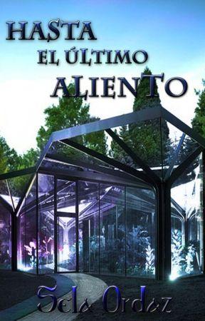 Hasta el ultimo aliento by SelaOrdaz