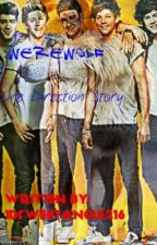 Werewolf (A one direction Story) by kyuhyun1234