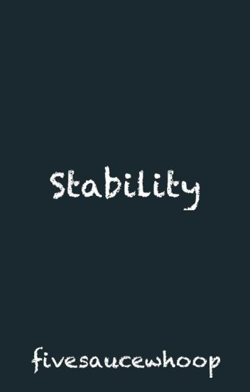 Stability.
