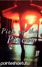 Pick up the Pieces by pointeshoetutu