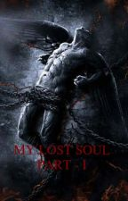 My Lost Soul (On Hold) by manolaelprince
