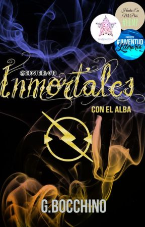 Inmortales con el Alba | #TWGames by GhostGirl-019