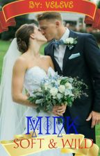 MINK (SOFT & WILD)  **Completed***   #wattys2017 by veleve