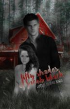 Fifty Shades of Jacob Black - ON HOLD by LautnerPerv