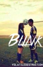 Blink by VolatileDestruction