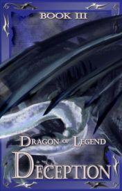 Dragon of Legend; Deception (BK3) by voif1d