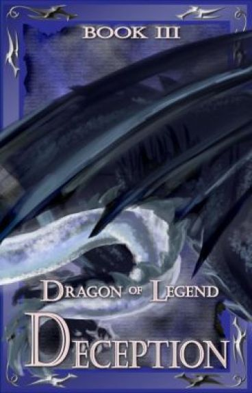 Dragon of Legend; Deception (BK3)