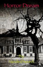 The Horror Dream by 15NandiniDwivedi2005