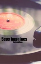 5sos Imagines by Jackand5sos