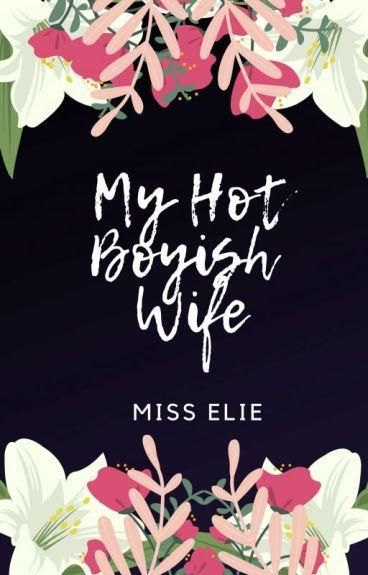 My Hot Boyish Wife (COMPLETED)