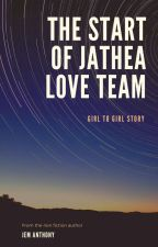 The Start Of Jathea love team by JemAnthony