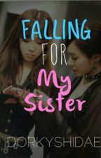 [TaeNy] Falling for My Sister by dorkyshidae