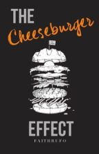 The Cheeseburger Effect by FaithRufo