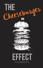 The Cheeseburger Effect by FaithRufo