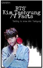 BTS' Kim Taehyung/V Facts by itsAjKim