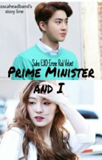 prime minister and i 《suho&irene》