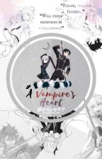 ♦ A Vampire's Heart ☽ ♦ || Owari no Seraph fanfiction || by mochi-panda