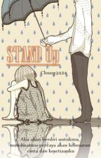 STAND Up by Clouzy3424