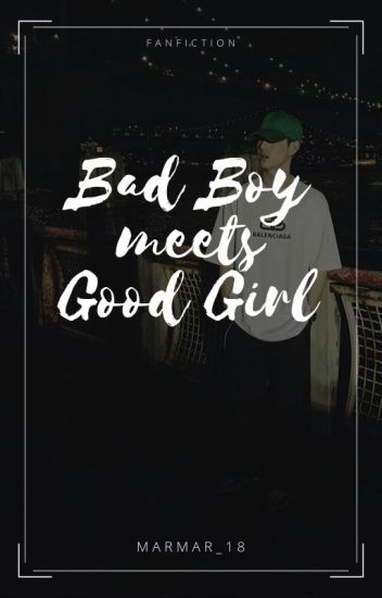 Bad Boy meets Good Girl || Mark Tuan FanFic (On-Hold)(Slow Updates)