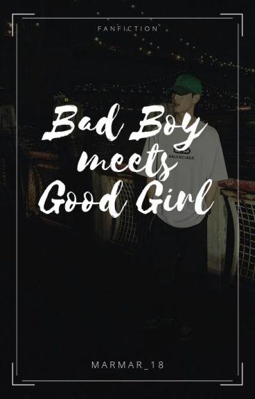 Bad Boy meets Good Girl || Mark Tuan FanFic