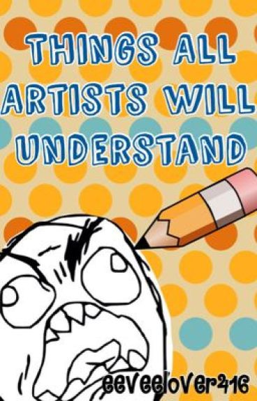 Things all artists will understand.