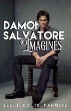 Damon Salvatore Imagines (The Vampire Diaries) by voidxbizzle