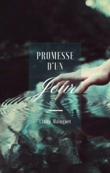 Promesse d'un Jour (T1)