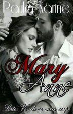Mary Anne-série:vende-se meu corpo ( Completo) by Paulinhakarine