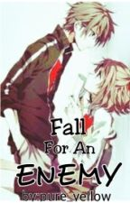 Fall for an ENEMY by Pure_yellow