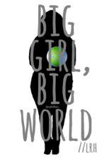 big girl, big world // lrh by peoplewhisper