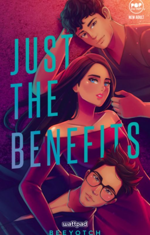 Just The Benefits (COMPLETED) by beeyotch