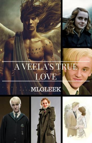 A Veela's True Love (Dramione)