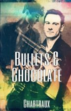 Bullets & Chocolate by Chartraux