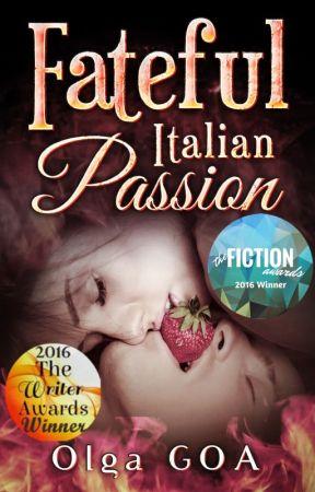 FATEFUL ITALIAN PASSION (VENEZIANI FAMILY #1) (READ FULLY ON AMAZON!) by Olga_GOA