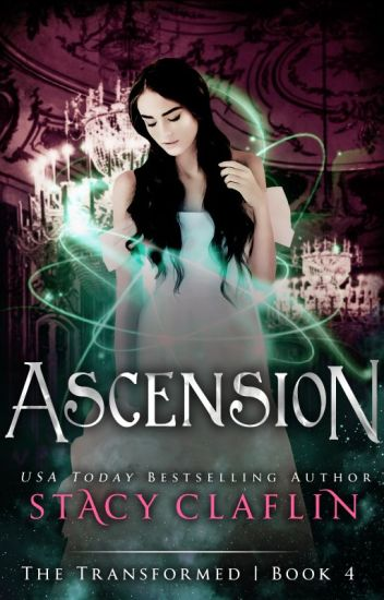 Ascension (The Transformed #4)