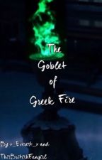 The goblet of Greek Fire by thisbritishfangirl