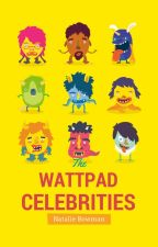 Wattpad Celebrities! by Glitterati_Jewel