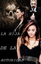 La Hija De La Autoridad by AdamariAmbrose4