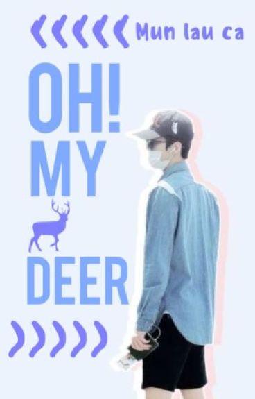 |HunHan|twoshot|NC-17| Oh my deer!