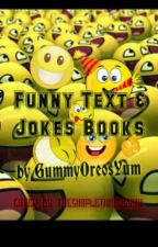 Funny Text/ Jokes Books by PotatoFam1011