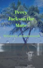 Percy Jackson the Mute by AceJackson2718