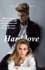 Hard love by Acoolgirlx